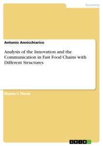 analysis of the innovation and the communication in fast food  analysis of the innovation and the communication in fast food chains different structures