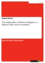 Title: The Global Affect of Western Religion on Politics, Policy and Government