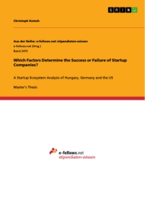 Title: Which Factors Determine the Success or Failure of Startup Companies?