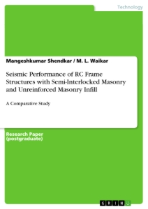 Title: Seismic Performance of RC Frame Structures with Semi-Interlocked Masonry and Unreinforced Masonry Infill