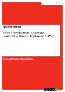 Title: Africa's Development. Challenges Confronting Africa to Implement NEPAD