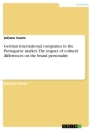 Title: German international companies in the Portuguese market. The impact of cultural differences on the brand personality