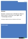"""Title: Identity construction in Rohinton Mistry's short stories """"Lend me your Light"""" and """"Swimming Lessons"""""""