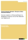 Title: Forensic Analytics of Financial Report in Philippines Property Sector. The Benford's Law Application