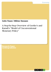 "Title: A Step-by-Step Overview of Gertler's and Karadi's ""Model of Unconventional Monetary Policy"""