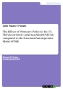 Title: The Effects of Monetary Policy in the US. The Vector Error Correction Model (VECM) compared to the Structural Autoregressive Model (SVAR)
