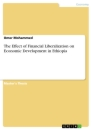 Title: The Effect of Financial Liberalization on Economic Development in Ethiopia