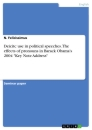 """Title: Deicitc use in political speeches. The effects of pronouns in Barack Obama's 2004 """"Key Note Address"""""""