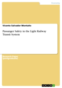Title: Passanger Safety in the Light Railway Transit System