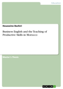 Title: Business English and the Teaching of Productive Skills in Morocco