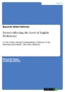 Title: Factors Affecting the Level of English Proficiency