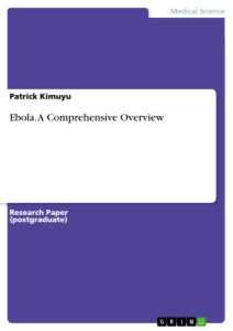 Title: Ebola. A Comprehensive Overview
