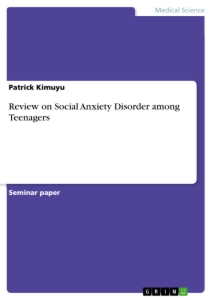 review on social anxiety disorder among teenagers publish your  review on social anxiety disorder among teenagers