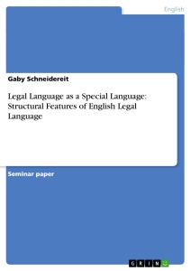 legal language as a special language structural features of  legal language as a special language structural features of english legal language