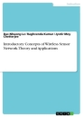 Title: Introductory Concepts of Wireless Sensor Network. Theory and Applications