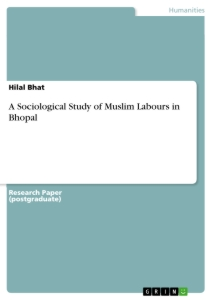 Title: A Sociological Study of Muslim Labours in Bhopal