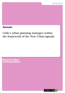 Title: Chile's urban planning strategies within the framework of the New Urban Agenda