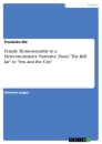 """Title: Female Homosexuality in a Heteronormative Narrative. From """"The Bell Jar"""" to """"Sex and the City"""""""