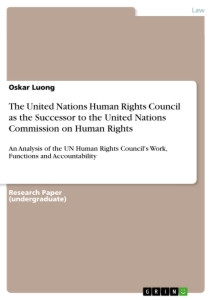 Title: The United Nations Human Rights Council as the Successor to the United Nations Commission on Human Rights