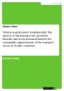 Title: Vehicle-to-grid power fundamentals. The aspects of measuring costs, potential benefits and socio-technical barriers for sustainable improvement of the transport sector in Nordic countries