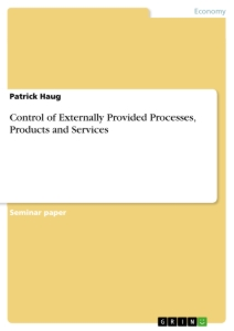 Title: Control of Externally Provided Processes, Products and Services
