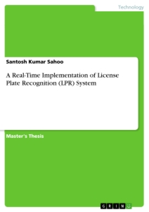 Title: A Real-Time Implementation of License Plate Recognition (LPR) System