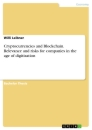 Title: Cryptocurrencies and Blockchain. Relevance and risks for companies in the age of digitization