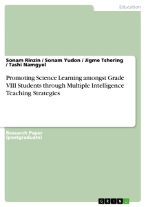 Title: Promoting Science Learning amongst Grade VIII Students through Multiple Intelligence Teaching Strategies