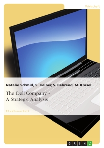Title: The Dell Company - A Strategic Analysis