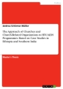 Title: The Approach of Churches and Church-Related Organizations to HIV/AIDS Programmes: Based on Case Studies in Ethiopia and Southern India