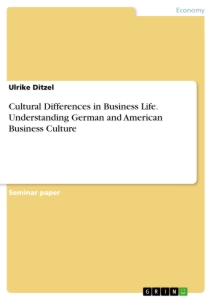 cultural differences in business life understanding german and  cultural differences in business life understanding german and american business culture