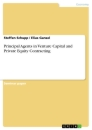 Title: Principal Agents in Venture Capital and Private Equity Contracting