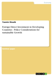 Title: Foreign Direct Investment in Developing Countries - Policy Considerations for sustainable Growth