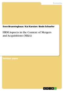 hrm aspects in the context of mergers and acquisitions m a  hrm aspects in the context of mergers and acquisitions m a