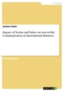 Title: Impact of Norms and Values on non-verbal Communication in International Business