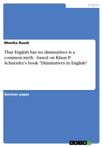 Example English Essay That English Has No Diminutives Is A Common Myth  Based On Klaus P  Schneiders Book Diminutives In English Seminar Paper  Definition Essay Paper also Proposal Essay Topics Ideas That English Has No Diminutives Is A Common Myth  Based On Klaus  Essay For Students Of High School