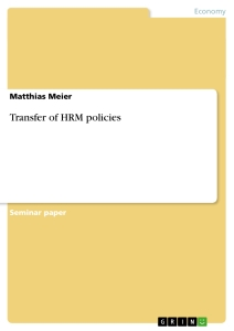 Title: Transfer of HRM policies