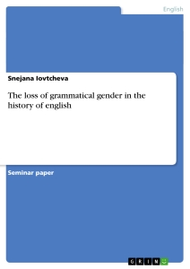Title: The loss of grammatical gender in the history of english