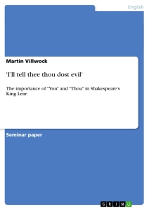 Title: 'I'll tell thee thou dost evil'