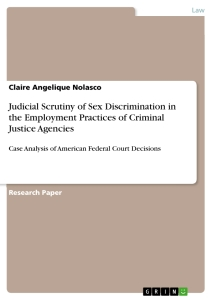 Title: Judicial Scrutiny of Sex Discrimination in the Employment Practices of Criminal Justice Agencies