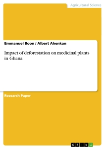 impact of deforestation on medicinal plants in publish  title impact of deforestation on medicinal plants in