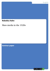 mass media in the s publish your master s thesis bachelor s  title mass media in the 1920s