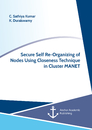 Title: Secure Self Re-Organizing of Nodes Using Closeness Technique in Cluster MANET