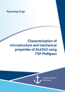 Title: Characterization of microstructure and mechanical properties of AL6063 using FSP Multipass