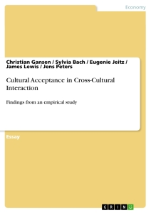 Titel: Cultural Acceptance in Cross-Cultural Interaction