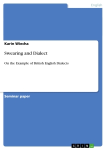 Titel: Swearing and Dialect