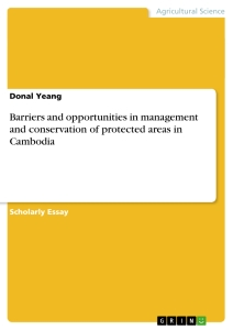 Titel: Barriers and opportunities in management and conservation of protected areas in Cambodia