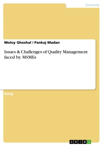 Titel: Issues & Challenges of Quality Management faced by MSMEs