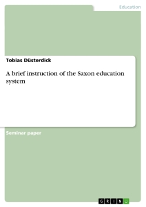 Titel: A brief instruction of the Saxon education system
