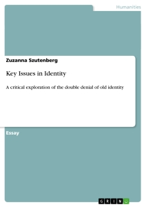 Titel: Key Issues in Identity